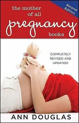 The Mother of All Pregnancy Books Douglas, Ann