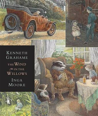 The Wind in the Willows: Candlewick Illustrated Classic Grahame, Kenneth
