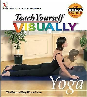Teach Yourself VISUALLY  Yoga maranGraphics