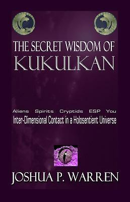 The Secret Wisdom of Kukulkan