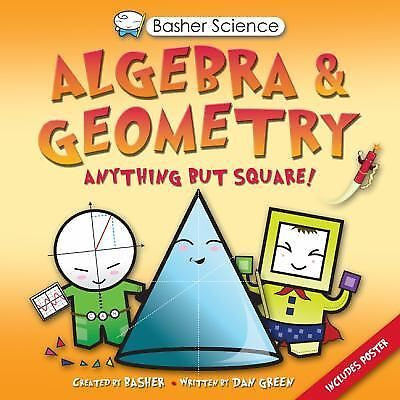 Basher Science: Algebra and Geometry