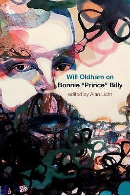 "Will Oldham on Bonnie ""Prince"" Billy Oldham, Will"