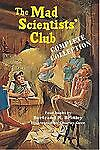 The Mad Scientists' Club Complete Collection Bertrand R. Brinley