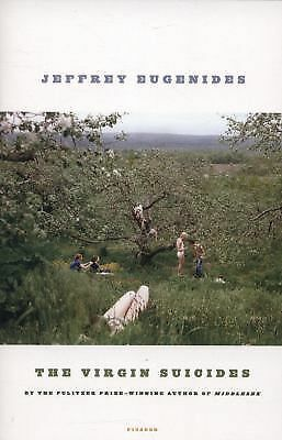 The Virgin Suicides: A Novel Eugenides, Jeffrey