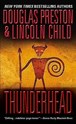 Thunderhead by Douglas Preston & Lincoln Child (2001, Paperback)