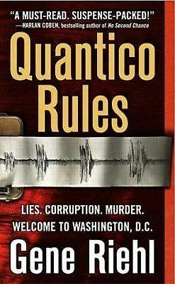 Quantico Rules: A Novel by Gene Riehl (2004, Paperback)