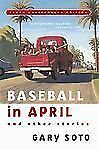 Baseball In April & Other Stories by Gary Soto (2000, HC, 10th Anniversary)