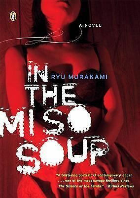 In the Miso Soup by Ryu Murakami (2006, Paperback)