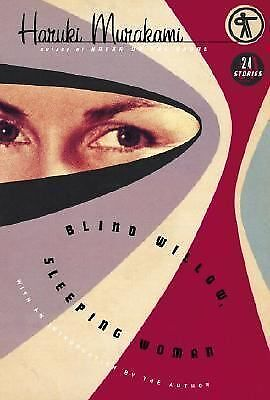 Blind Willow, Sleeping Woman: Twenty-four Stories Haruki Murakami