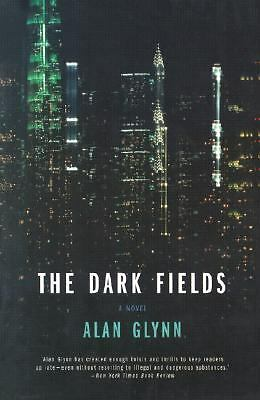 The Dark Fields Glynn, Alan