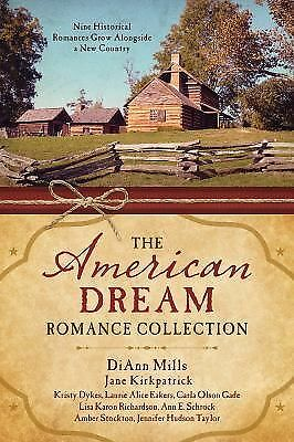 The American Dream Romance Collection: Nine Historical Romances Grow Alongside a