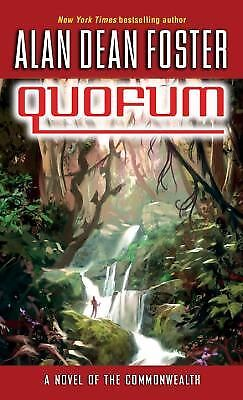 Quofum by Alan Dean Foster (The Commonwealth, 2009, Paperback)