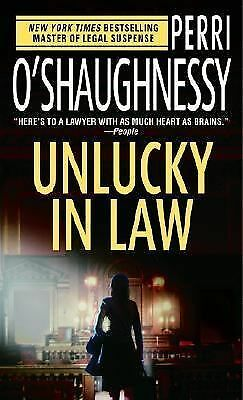 Unlucky in Law by Perri O'Shaughnessy (2005, Paperback)