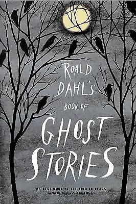 Roald Dahl's Book of Ghost Stories Dahl, Roald