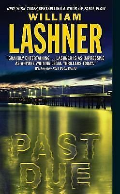 Past Due by William Lashner (2005, Paperback)