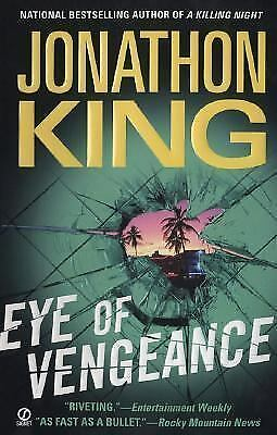 Eye Of Vengeance by Jonathon King (2007, Paperback)