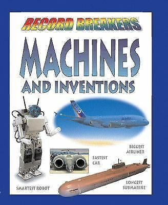 Record Breakers Ser.: Machines and Inventions by David Jefferis (2002,...