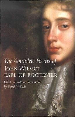 The Complete Poems Rochester, Earl of, Wilmot, John