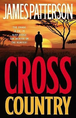 Alex Cross Ser.: Cross Country No. 14 by James Patterson (2008, Hardcover)