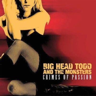 Crimes of Passion by Big Head Todd & the Monsters (CD, Feb-2004, Sanctuary...
