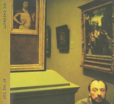 At the Cut [Digipak] by Vic Chesnutt (CD, Sep-2009, Constellation)