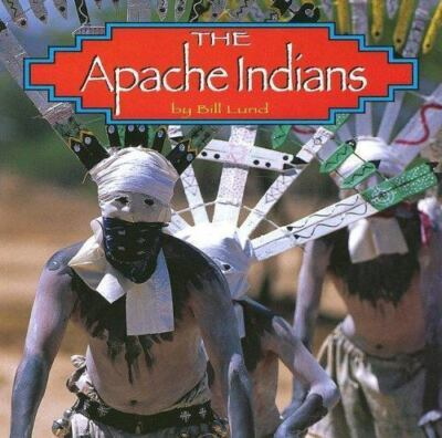 The Apache Indians Native Peoples