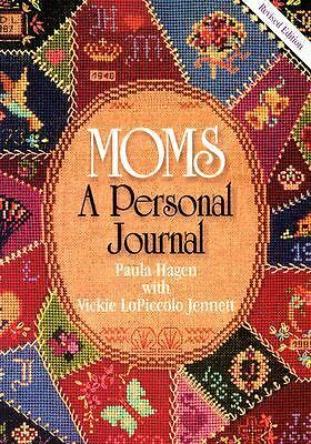 Moms: A Personal Journal