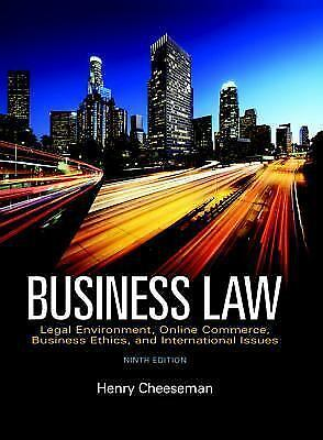 Business Law: Legal Environment, Online Commerce, Business Ethics, and Global