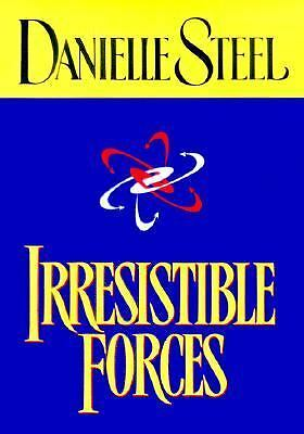 Irresistible Forces by Danielle Steel (1999, Hardcover)