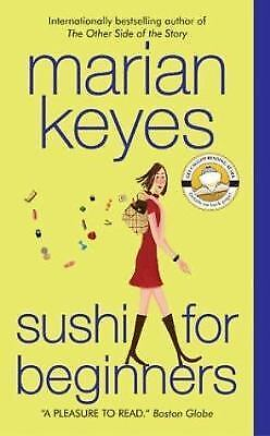 Sushi for Beginners by Marian Keyes (2004, Paperback)