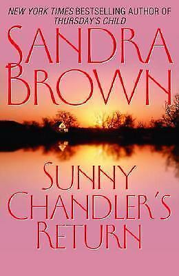 Sunny Chandler's Return by Sandra Brown (2003, Hardcover)