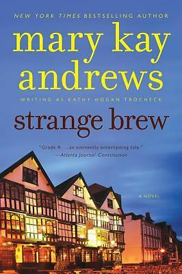 Strange Brew: A Novel (Callahan Garrity) by Andrews, Mary Kay
