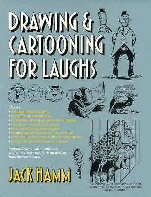 Drawing and Cartooning for Laughs by Hamm, Jack