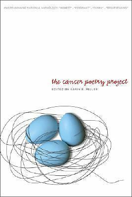 Softcover New Book The Cancer Poetry Project Karin B. Miller Honest Breathtaking