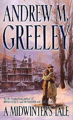 A Midwinter's Tale 1 by Andrew M. Greeley (1999, Paperback)
