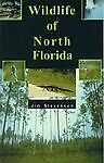 Wildlife of North Florida by Stevenson, Jim