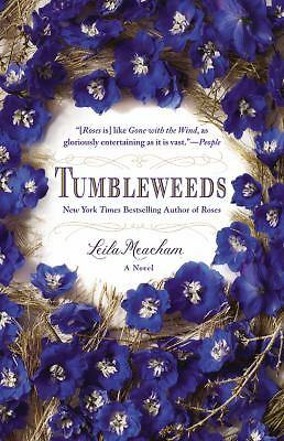 Tumbleweeds: A Novel by Meacham, Leila
