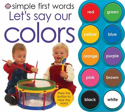 Simple First Words Let's Say Our Colors by Priddy, Roger