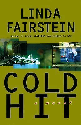 Cold Hit by Linda Fairstein (1999, Hardcover)