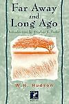 Far Away and Long Ago (Wilder Places) by Hudson, W. H.