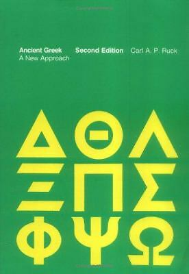 Ancient Greek - 2nd Edition by Ruck, Carl A.P.