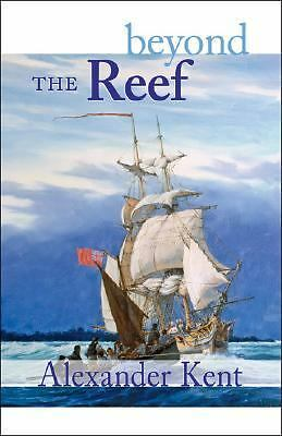 Beyond the Reef (The Bolitho Novels) (Volume 19) by Kent, Alexander