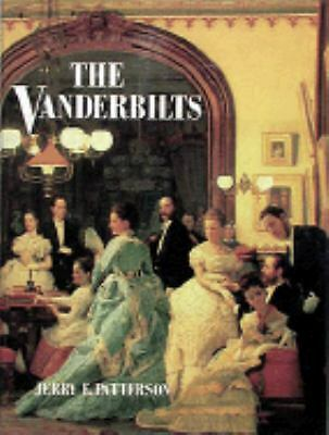 The Vanderbilts by Patterson, Jerry E.