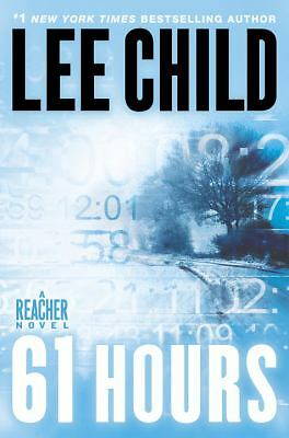 61 Hours No. 14 by Lee Child (2010, Hardcover)