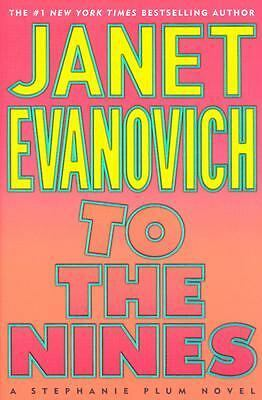 To the Nines 9 by Janet Evanovich (2003, Hardcover, Revised)