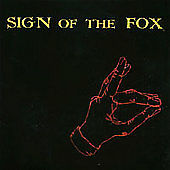 Sign of the Fox by Sign of the Fox (CD, Feb-2003, Sound Of Sounds)