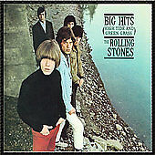 Big Hits (High Tide and Green Grass) by The Rolling Stones (CD, Aug-2002,...