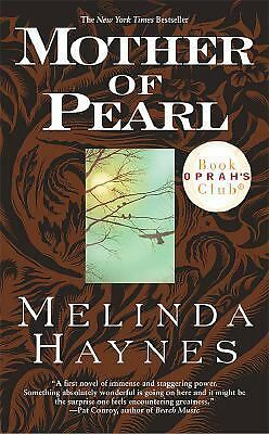 Mother of Pearl by Melinda Rucker Haynes and Melinda Haynes (2001, Paperback,...