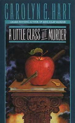 A Little Class on Murder No. 5 by Carolyn G. Hart (1989, Paperback)
