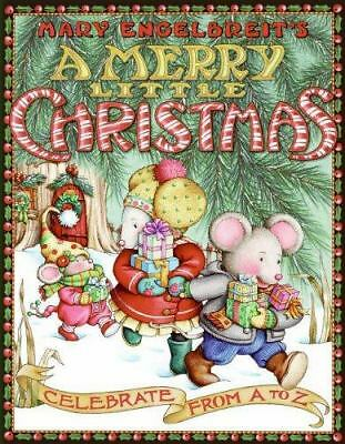 Mary Engelbreit's A Merry Little Christmas : Celebrate from A to Z by Mary...